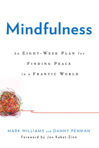 mindfulness meditations finding peace in a frantic world