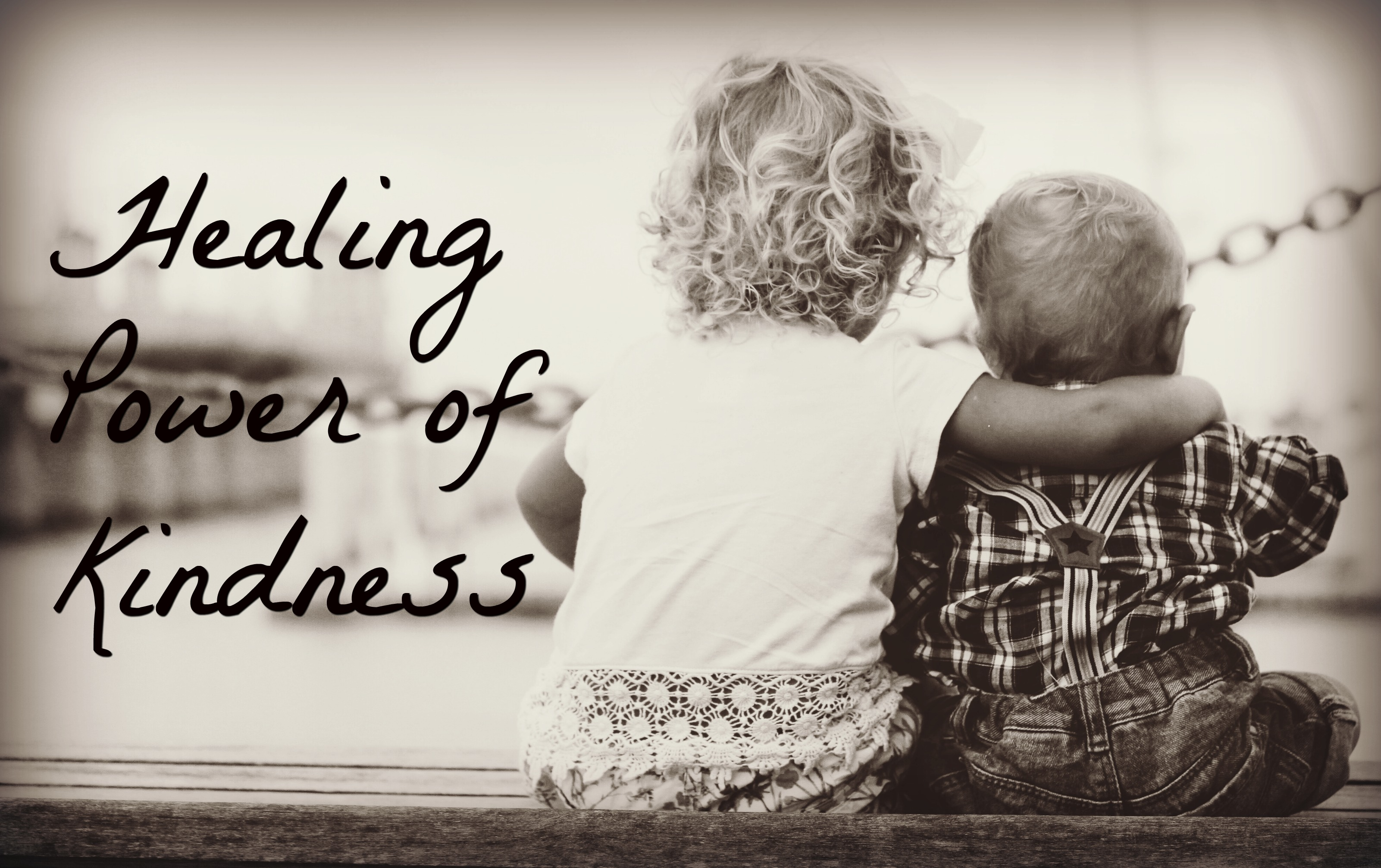 Healing Power of Kindness