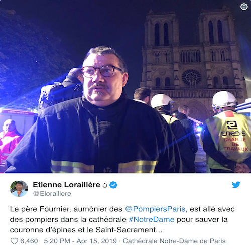 Fearless Chaplain of the Paris Fire Brigade Save Precious Artifacts from Notre Dame Fire
