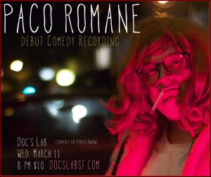 Paco Debut Comedy Debut Recording Flyer