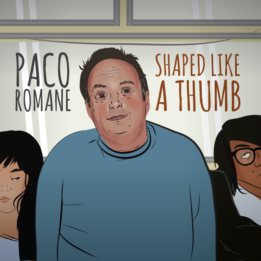 Paco Romane Comedy CD SHAPED LIKE A THUMB
