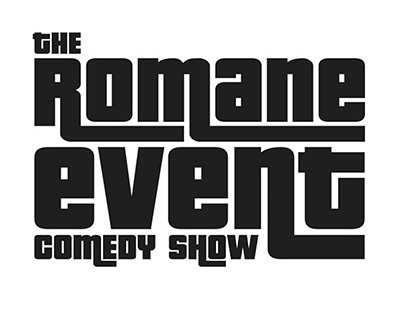The Romane Event Comedy Show