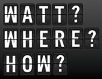 WattWhereHow?