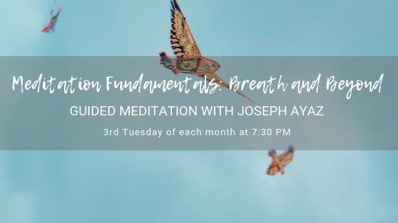 Meditation Fundamentals, Breath and Beyond