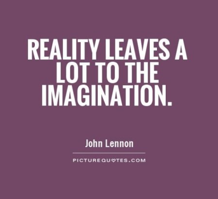 reality-leaves-a-lot-to-the-imagination-quote-1