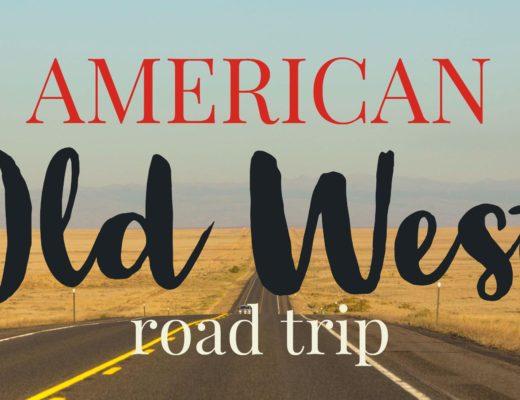American Old West road Trip | My Wandering Voyage travel blog