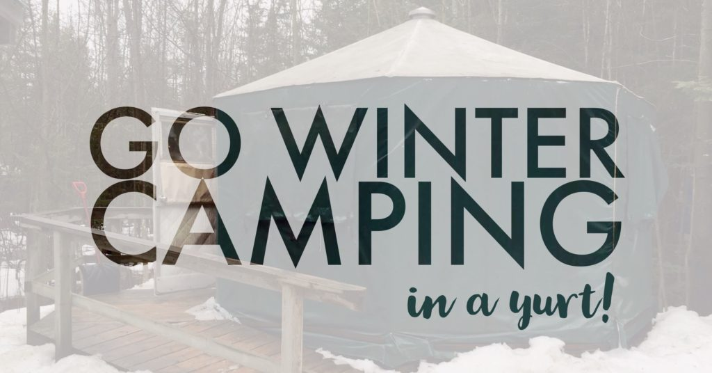 Go winter camping – in a yurt