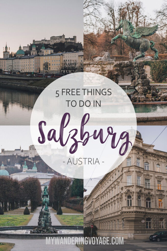 5 free things to do in Salzburg, Austria - The storybook city of Salzburg offers so much more than I ever expected. It was never supposed to be a big stop on my whirlwind tour of Central Europe, but it ended up being my absolute favourite | My Wandering Voyage travel blog