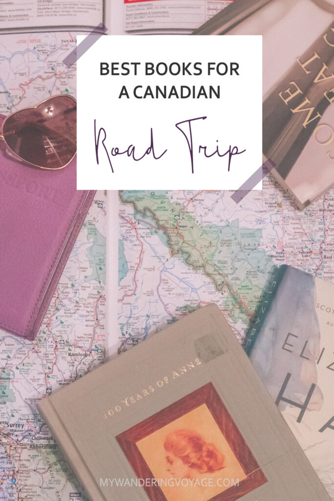 Ultimate List of Books for a Canadian Road Trip | My Wandering Voyage travel blog #Canada #RoadTrip #Books #Travel