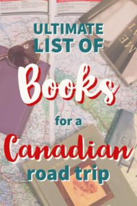 Ultimate List of Books for a Canadian Road Trip   My Wandering Voyage travel blog