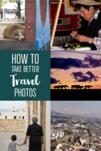 How to take better travel photographs - tips and ticks | My Wandering Voyage travel blog