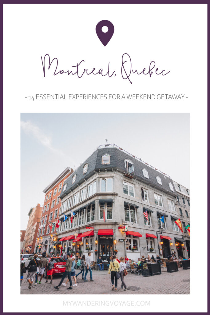 14 essential experiences for a weekend in Montreal – Montreal, Quebec, Canada is a perfect place to escape for the weekend, here's 14 experiences to have in Montreal for any weekend warrior. | My Wandering Voyage travel blog