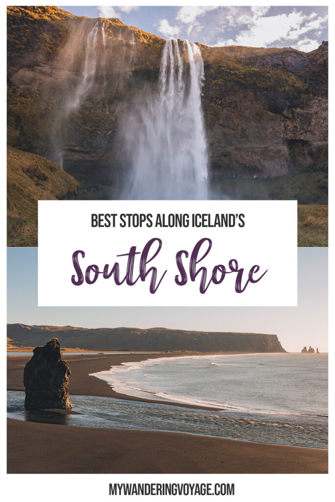 Discover Iceland's South Shore, the perfect itinerary to see all of Iceland's natural beauty | My Wandering Voyage Travel Blog #Iceland #Travel