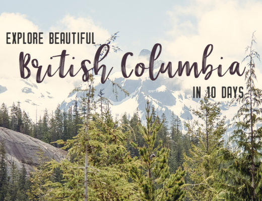 Get out and explore Beautiful British Columbia. From the coastal rainforests to the summit of mountains to cities like Vancouver and Victoria, there is so much to discover in British Columbia. Here's everything you need to see in 10 days in British Columbia | My Wandering Voyage travel blog