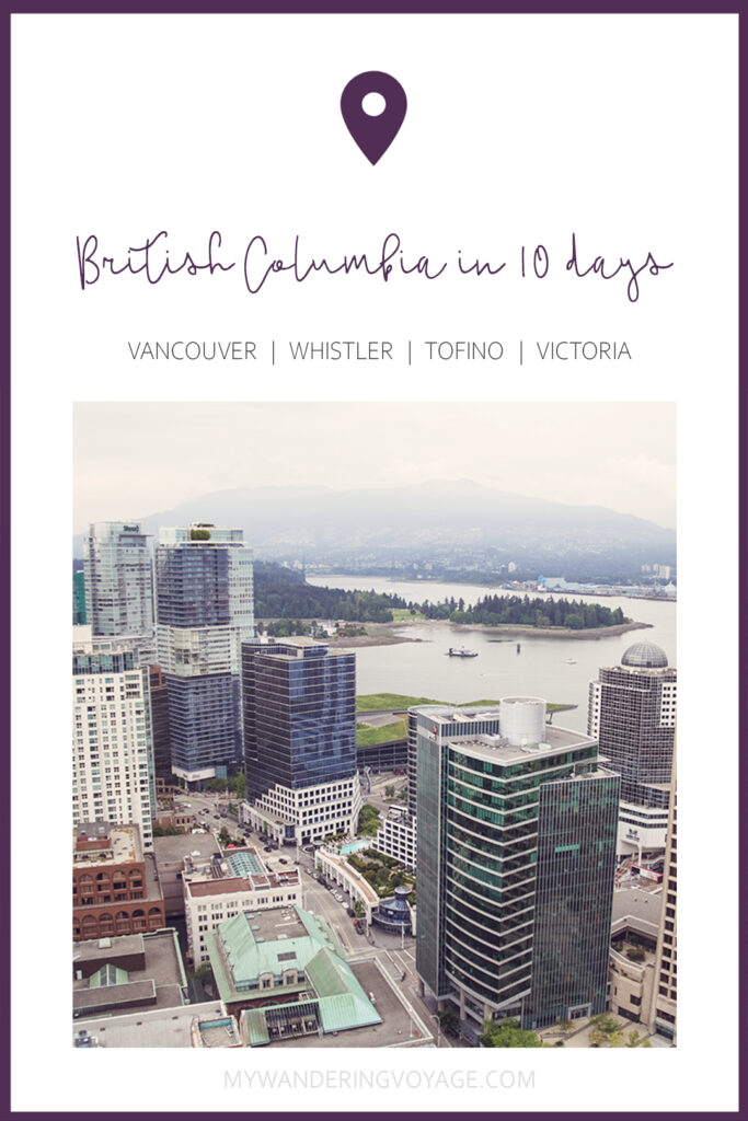 Get out and explore Beautiful British Columbia, Canada. From the coastal rainforests to the summit of mountains to cities like #Vancouver and #Victoria, there is so much to discover in #BritishColumbia. Here's everything you need to see in 10 days in British Columbia. Things to do in British Columbia #travelBC #helloBC #Canada