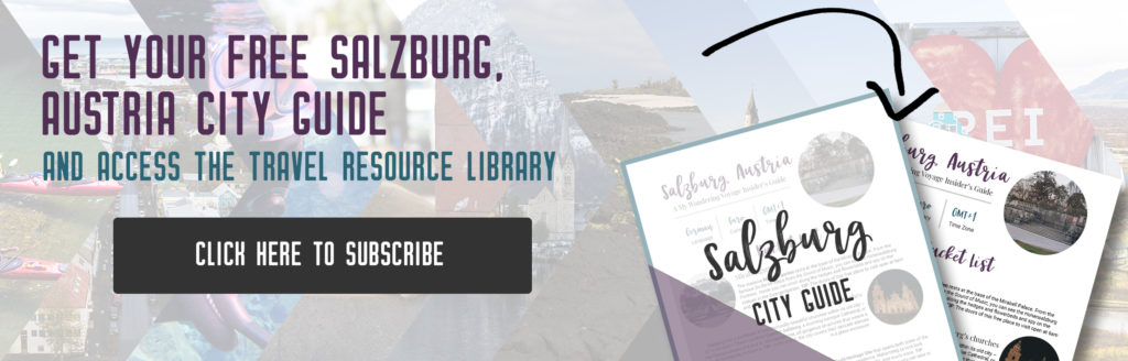 Get your free Salzburg city guide, things to do in Salzburg, Austria | My Wandering Voyage travel blog