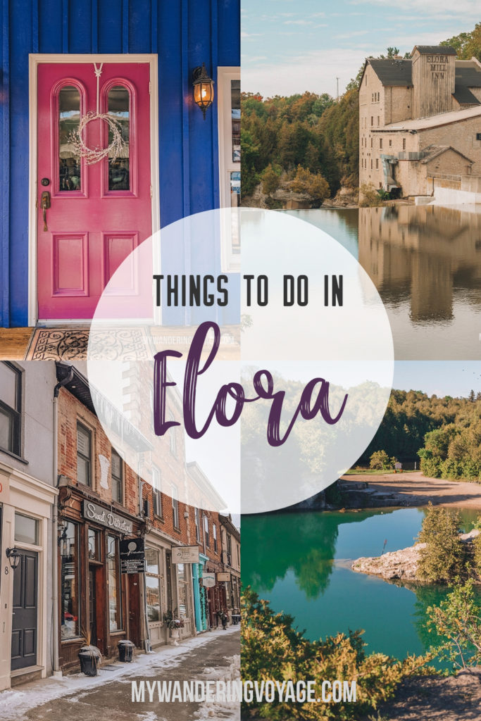 The ultimate list of things to do in Elora, Ontario, Canada. Visit Elora for its small town charm, natural beauty and one-of-a-kind shops and restaurants | My Wandering Voyage travel blog #elora #elorafergus #Ontario #Canada #travel #solotravel