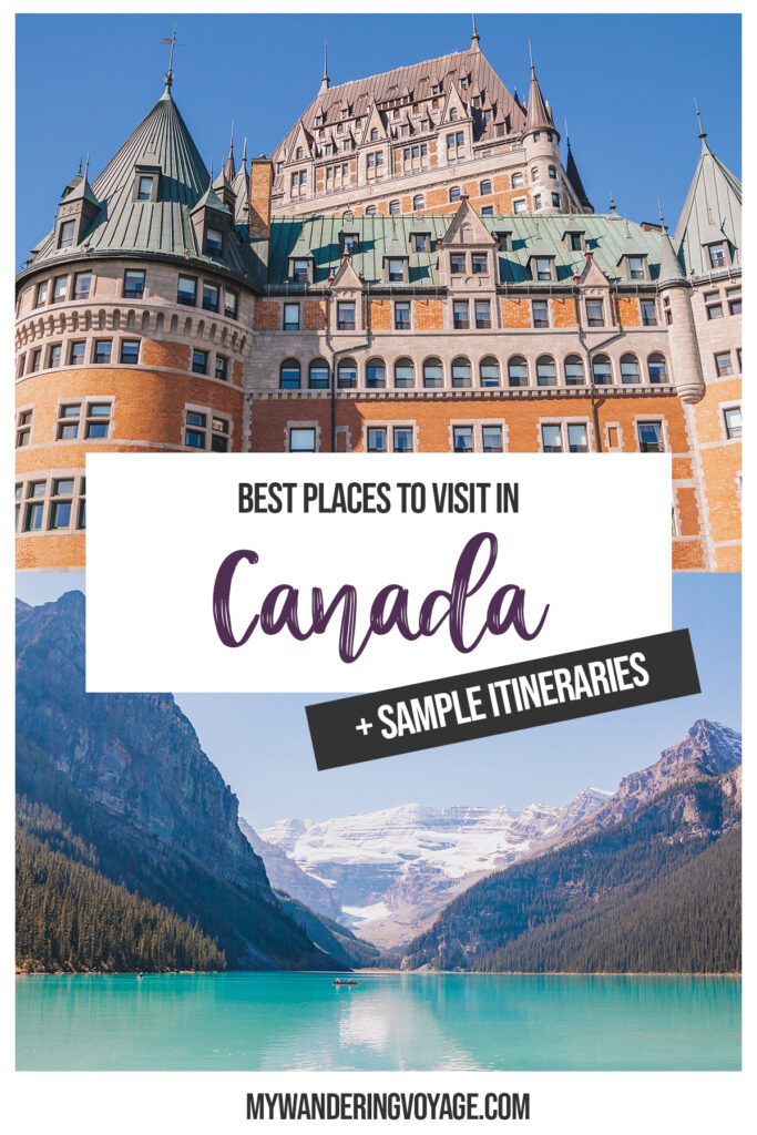 The ultimate guide to travelling in Canada from coast to coast to coast. This Canada travel guide has everything from where to go, what to pack, what you NEED to know and so much more. Plus, sample itineraries for travel in Canada! #Canada #Travel #TravelGuide | My Wandering Voyage Travel Blog