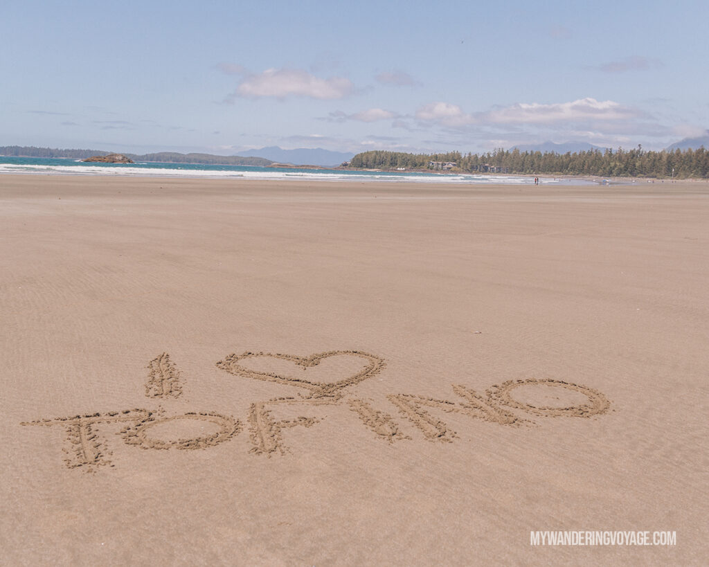 I heart Tofino written in the sand | Vancouver Island road trip 5 day itinerary | My Wandering Voyage