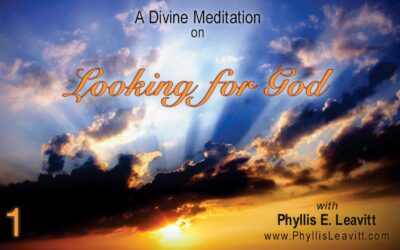 Divine Meditation 1 – Looking for God