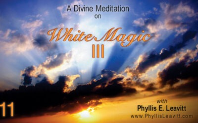 Divine Meditation 11 – Understanding White Magic III