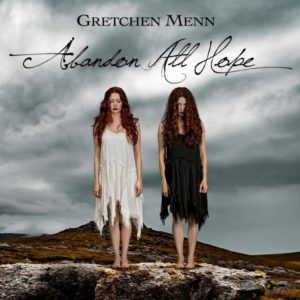 Gretchen Menn Abandon All Hope