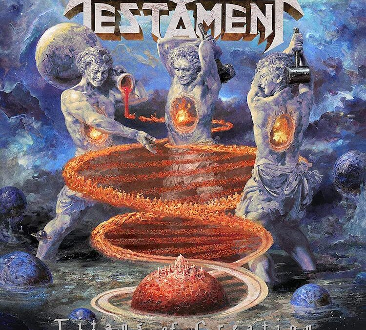 Testament – Titans of Creation (Album Review)