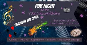 Pub Night @ Old Church Theatre