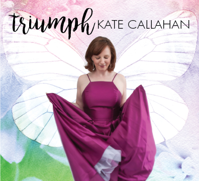"Kate Callahan – ""Triumph"" Music & Affirmations Packaging"
