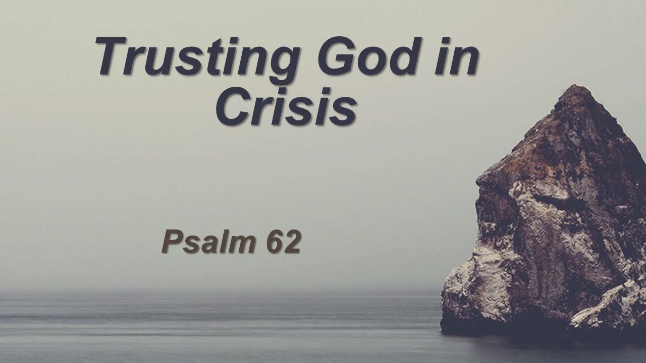 Trusting God in Crisis