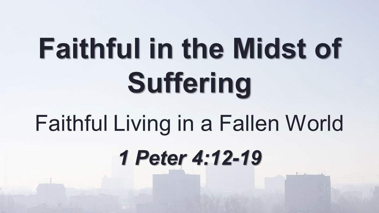 Faithful in the Midst of Suffering