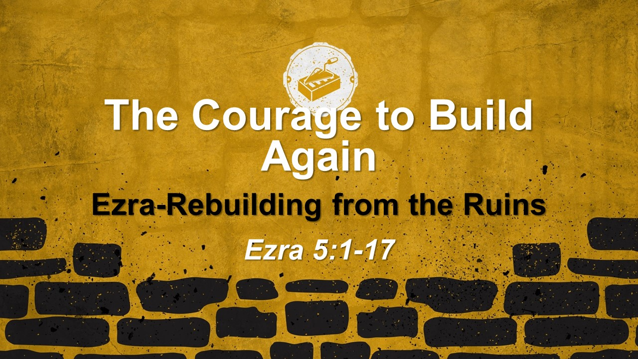 The Courage to Build Again