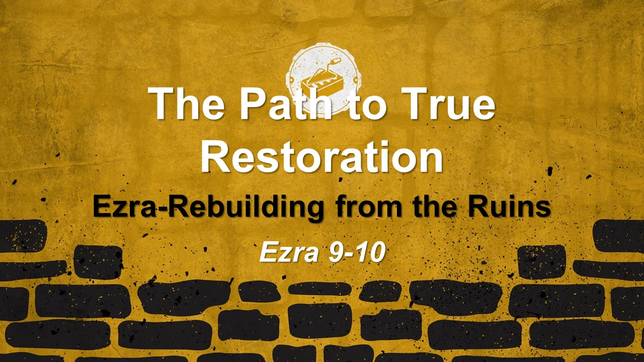 The Path to True Restoration