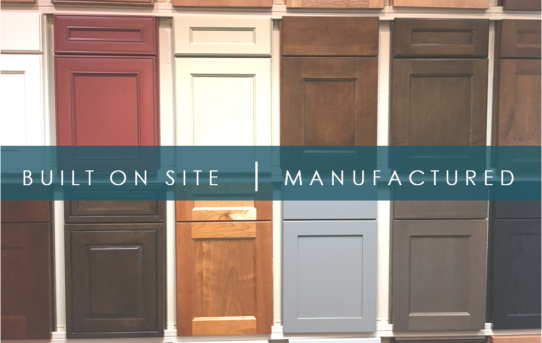 Local Cabinet Shops v.s. Manufactured Cabinets