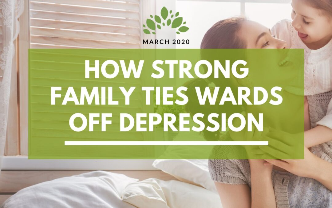 How Strong Family Ties Wards Off Depression