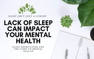 Sleep Deprivation and The Links to Mental Health