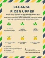 Cleanse got ya down? Here's my Cleanse Fixer Upper!