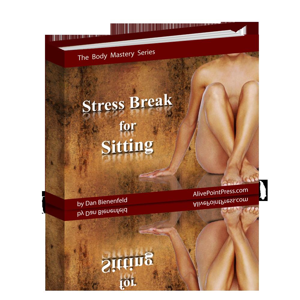 Stress Break for Sitting