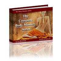 The Complete Body Mastery Series