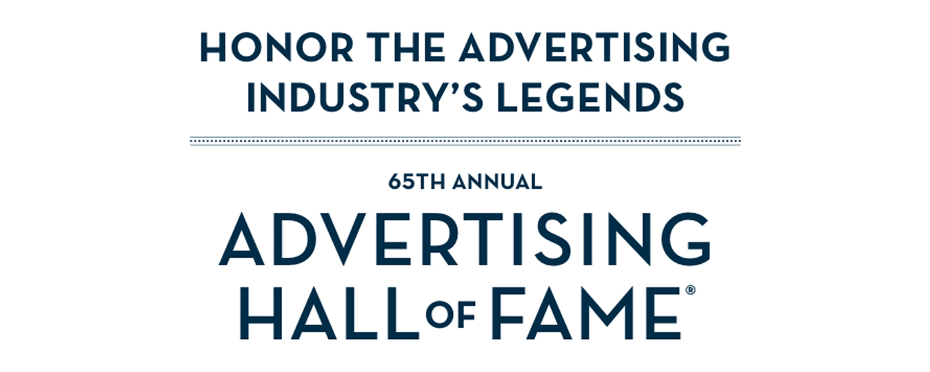 65th Annual Advertising Hall of Fame this Spring