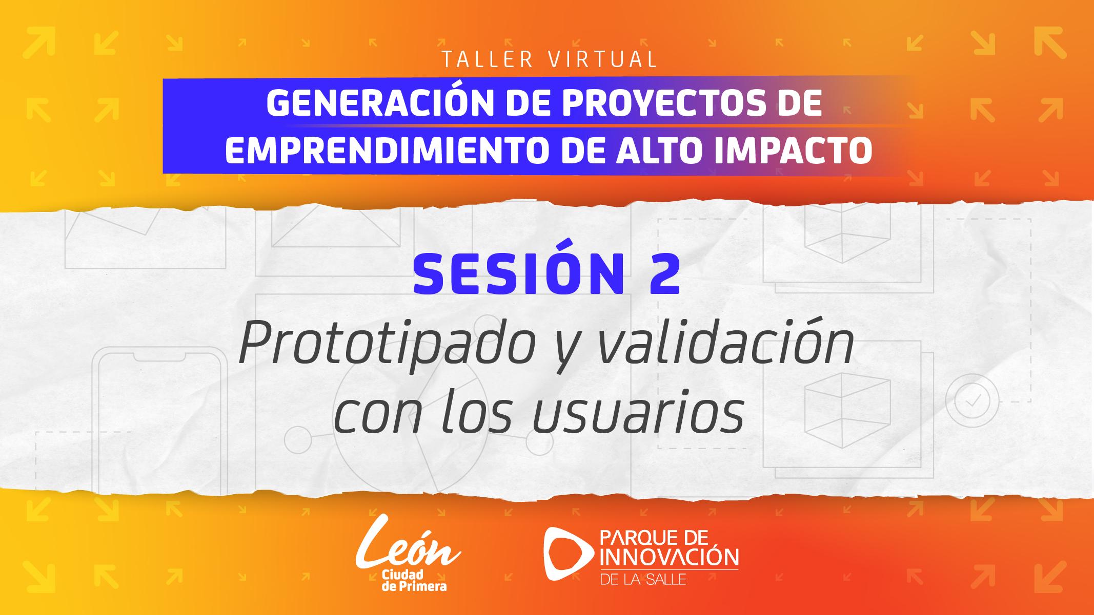 Sesión 2 – Taller de proyectos de emprendimiento de alto impacto