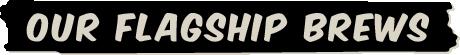Ska Brewing Flagship Brews