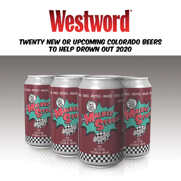 Denver Westword | Twenty New Upcoming Colorado Beers to Help Drown Out 2020