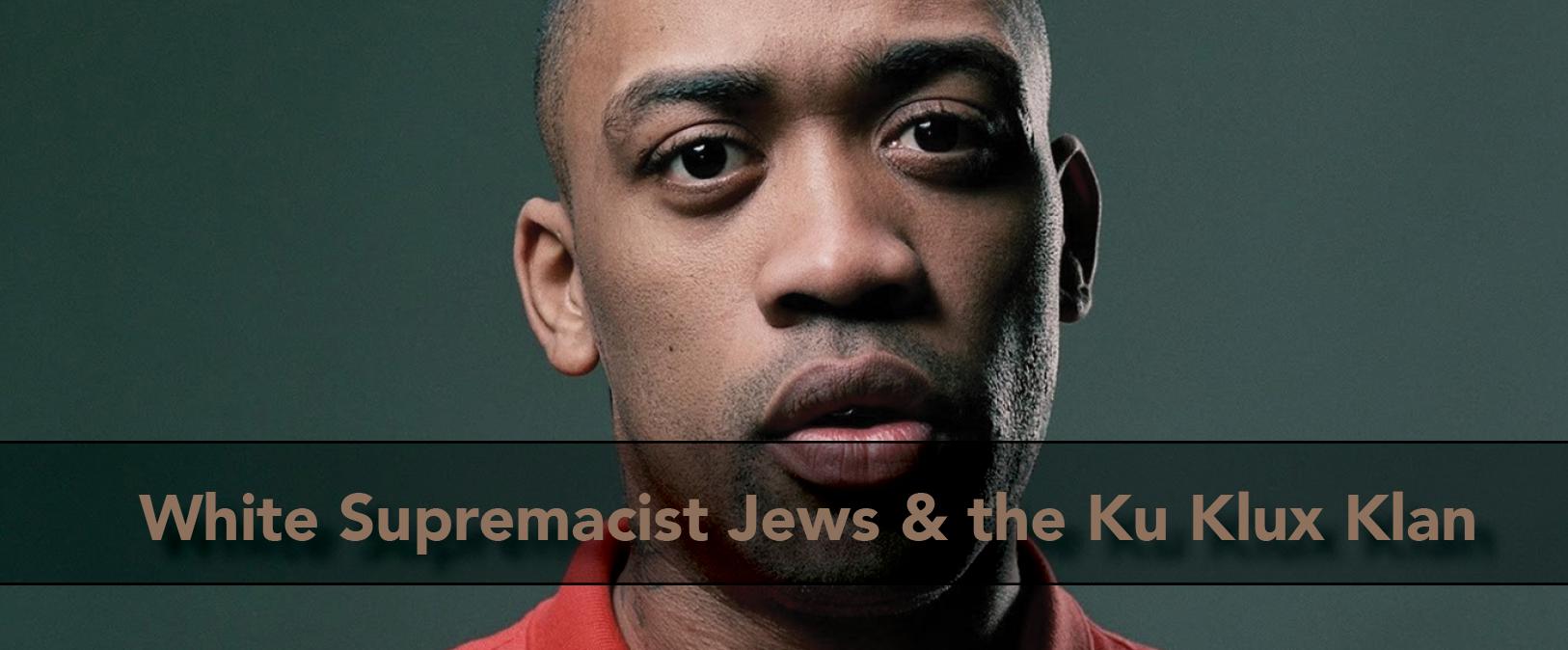 WhiteSupremacistJews.KKK