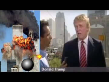 "9/11 Trump Says ""Bombs Exploded"" In Building Or Plane, Just Plane Cant Bring Down Tower"