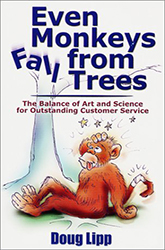 Even Monkeys Fall From Trees – The Key to Maintaining Your Balance and Recovering from Inevitable Mistakes