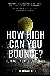 How High Can You Bounce?: Turn Setbacks into Comebacks