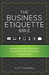 The Business Etiquette Bible: Modern and High-Tech Work Rules, Tips, and Training for Professionals and Brands