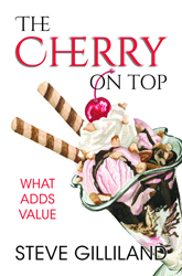 The Cherry on Top: What Adds Value