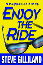 Enjoy The Ride: The True Joy of Life is in the Trip